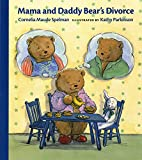 614dx66vYpL. SL160  Mama and Daddy Bears Divorce