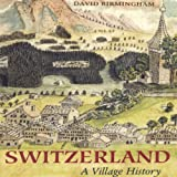 Switzerland: Village History - ebook