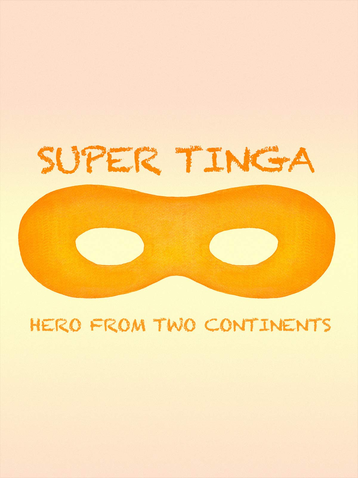 Super Tinga : Hero From Two Continents on Amazon Prime Video UK