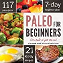 Paleo for Beginners: Essentials to Get Started Hörbuch von John Chatham Gesprochen von: Kevin Pierce