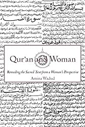 Qur'an and Woman: Rereading the Sacred Text from a Woman's Perspective by Amina Wadud (1999-06-10)