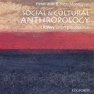 Social and Cultural Anthropology: A Very Short Introduction Hörbuch