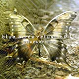Anapter Ma by Blue Birds Refuse To Fly (2006-03-21)