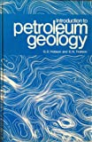Introduction to Petroleum Geology, Hobson, 0872013995
