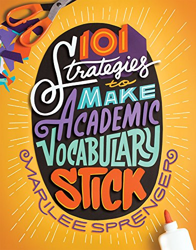 101 Strategies to Make Academic Vocabulary Stick