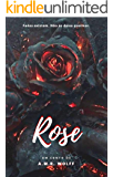 Rose: Acredita em fadas? Então não as deixe queimar.