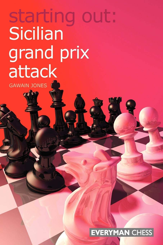 Starting Out: Sicilian Grand Prix Attack ebook