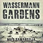 Wassermann Gardens | Milo Samardzija