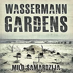 Wassermann Gardens Audiobook
