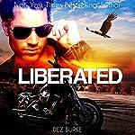 Liberated: Steel Infidels, Book 2 | Dez Burke