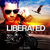 Liberated: Steel Infidels, Book 2 | Dez Burke