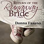 Return of the Runaway Bride | Donna Fasano