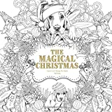 The Magical Christmas: Creative Art Therapy For Adults