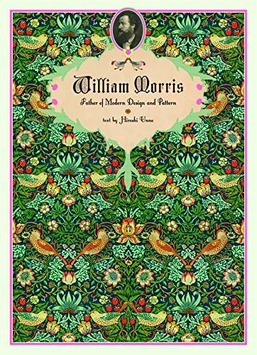 - William Morris: Father of Modern Design and Pattern (Japanese, Japanese and Japanese Edition)