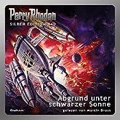 Abgrund unter schwarzer Sonne (Perry Rhodan Silber Edition 140) | Kurt Mahr, H. G. Francis, Marianne Sydow