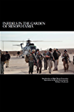 Infidels in the Garden of Mesopotamia - Introduction to High Threat Protection Operations in Hostile Environments: Introduction to High Threat Protection Operations in Hostile Environments
