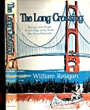 img - for The long crossing; (His Great Lakes panorama) book / textbook / text book