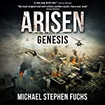 Genesis: Arisen, Book 0.5 | Michael Stephen Fuchs