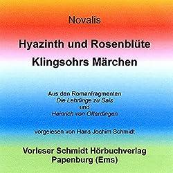 Hyazinth und Rosenblüte/Klingsohrs Märchen