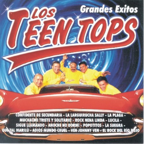 ... Los Teen Tops - Grandes Éxitos