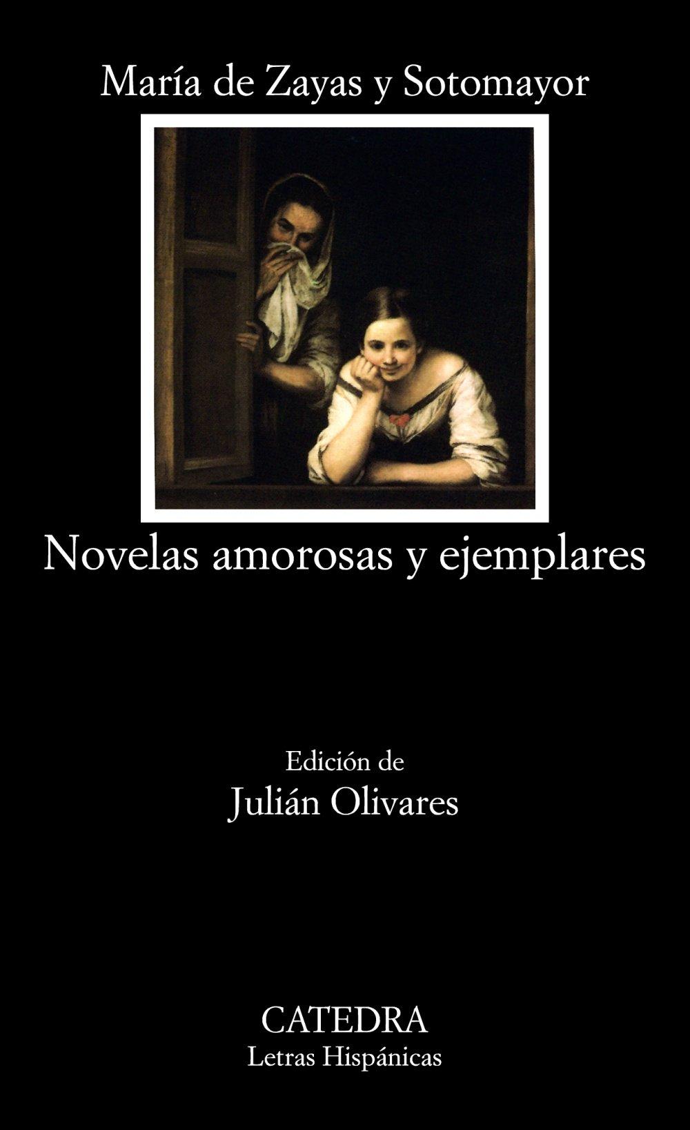 Novelas amorosas y ejemplares: 482 (Letras Hispánicas) Tapa blanda – 13 sep 2004 María de Zayas y Sotomayor Cátedra 8437618258 Literary