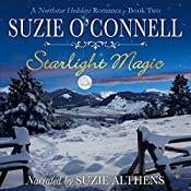 Starlight Magic: Northstar Romances, Book 9 | Suzie O'Connell