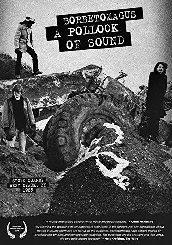 Borbetomagus - Pollock Of Sound (DVD)