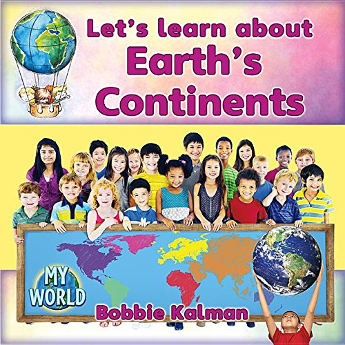 Let's Learn About Earth's Continents (My World) pdf