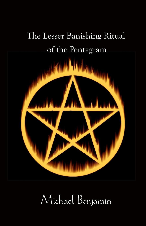 Read Online The Lesser Banishing Ritual of the Pentagram pdf