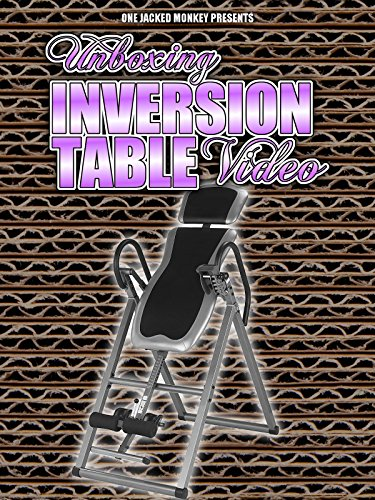 Unboxing Inversion Table Video (Used Folding Chairs And Tables For Sale)