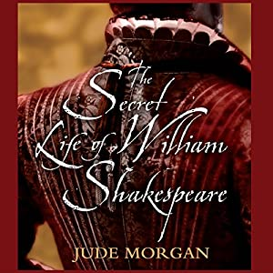 The Secret Life of William Shakespeare Hörbuch