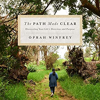 FREE The Path Made Clear by Oprah Winfrey Audiobook