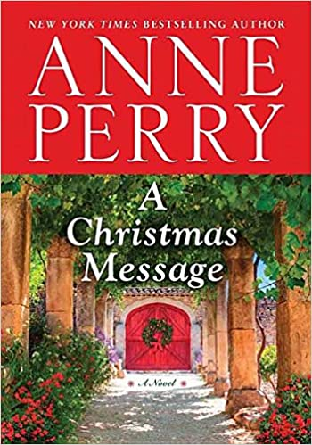 A Christmas Message (Center Point Large Print): Anne Perry ...