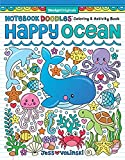 Notebook Doodles Happy Ocean: Coloring & Activity Book (Design Originals) 32 Designs of Whales, Dolphins, and More - Beginner-Friendly Inspiring Art Activities for Tweens, on Thick Perforated Paper