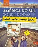 capa de América do Sul Sobre Rodas. Relatos, Guias e Dicas