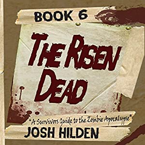 The Risen Dead: A Survivors Guide to the Zombie Apocalypse Audiobook