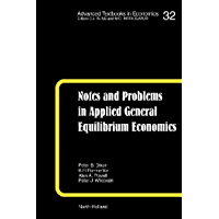 Notes and Problems in Applied General Equilibrium Economics (Advanced Textbooks in Economics Book 32)