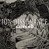 Cursed by Ion Dissonance