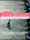 img - for Criminology: A Sociological Introduction by Eamonn Carrabine (24-Dec-2008) Paperback book / textbook / text book