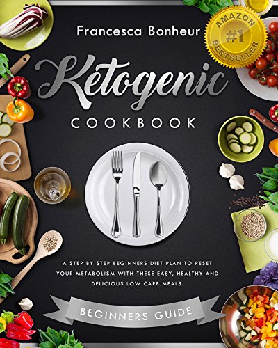 ketogenic cookbook beginners metabolism delicious ebook