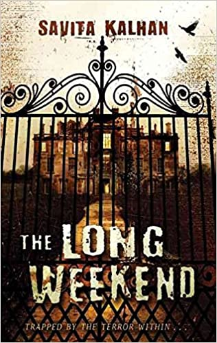 [(The Long Weekend )] [Author: Savita Kalhan] [Nov-2008]