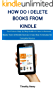 How do i Delete Books on Kindle: The Picture Step by Step Guide on How to Remove Books from All Kindle Devices in less than 5 minutes for Complete Novice