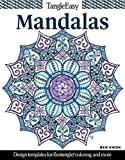Tangleeasy Mandalas: Design Templates for Zentangle(r), Coloring, and More