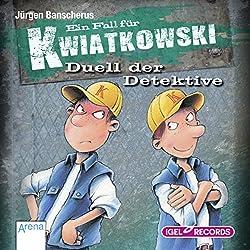 Duell der Detektive (Ein Fall für Kwiatkowski)