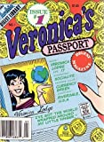 Veronica's Passport Digest Magazine, #1 (Archie Digest Library)