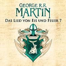 Game of Thrones - Das Lied von Eis und Feuer 7 Hörbuch von George R. R. Martin Gesprochen von: Reinhard Kuhnert