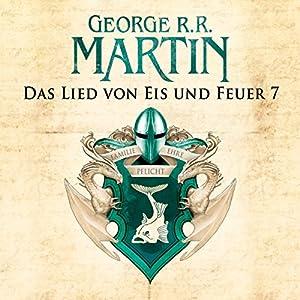 Game of Thrones - Das Lied von Eis und Feuer 7 Hörbuch