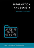 Information and Society (The MIT Press Essential Knowledge series)