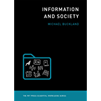 Information and Society (MIT Press Essential Knowledge series)