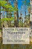 South Florida Waterways, Kevin McCarthy, 1492936685